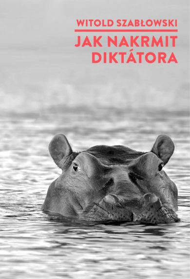Jak nakrmit diktátora